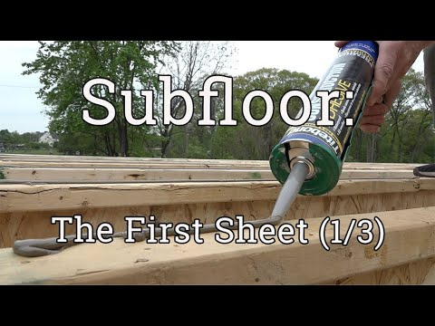 Subfloor Installation: Get the First Sheet Right (1/3)